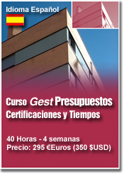 CURSO GEST G1, Presupuestos, Certificaciones y Tiempos